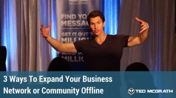 3 Ways To Expand Your Network or Community Offline