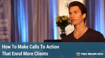 How To Make Calls To Action That Enrol More Clients