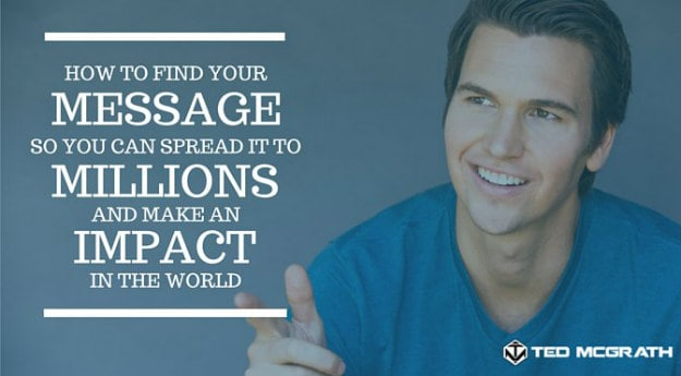 How Do You Get Famous? Find Your Message|How to Become A Celebrity in The World Today