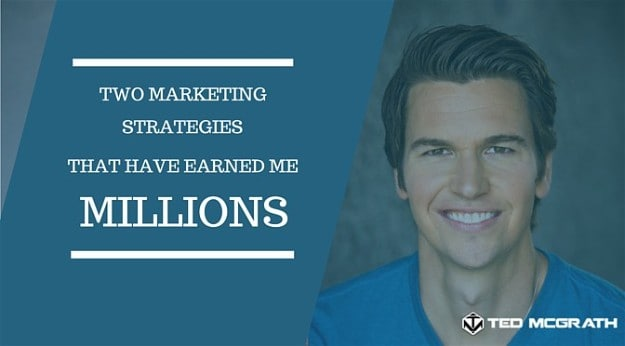 Marketing Strategies To Increase Sales By Millions | Two Of My Top Marketing Strategies That Earned Millions